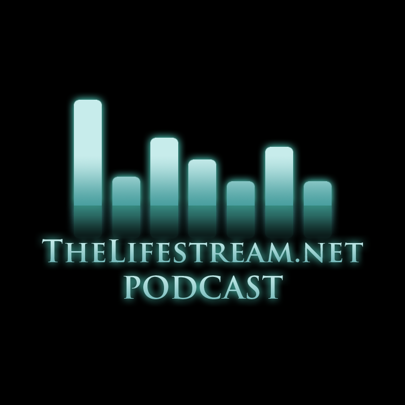 The Lifestream.net Podcast