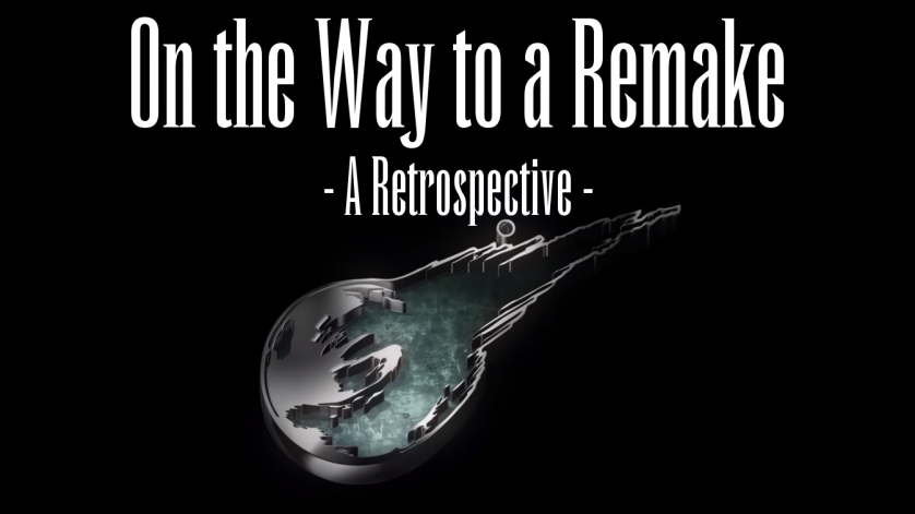 On the Way to a Remake – A Retrospective