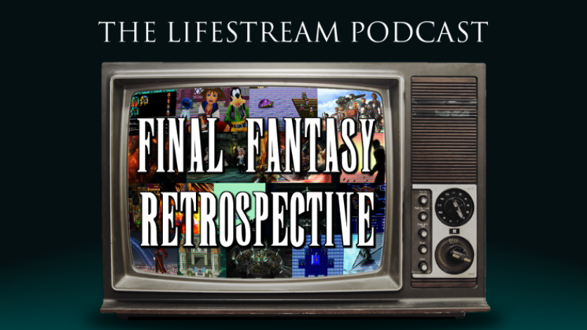 The Lifestream Retrospective Podcast – Final Fantasy II