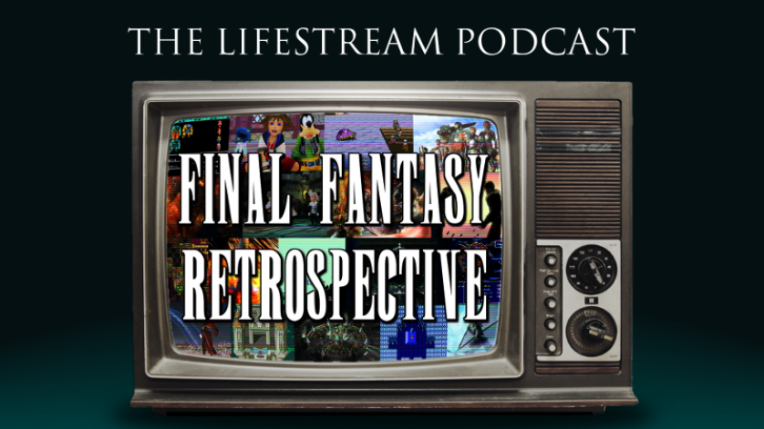 The Lifestream Retrospective Podcast – Final Fantasy III