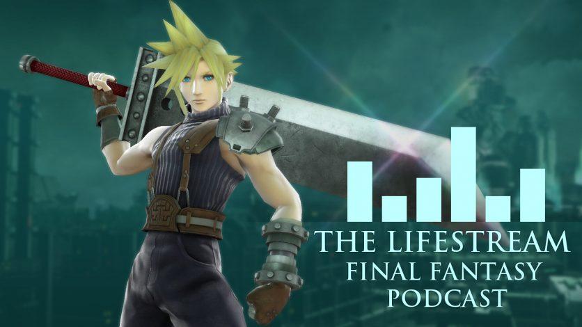 The Lifestream Final Fantasy Podcast – Episode 11