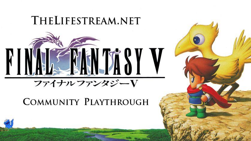 Play Final Fantasy V with The Lifestream!