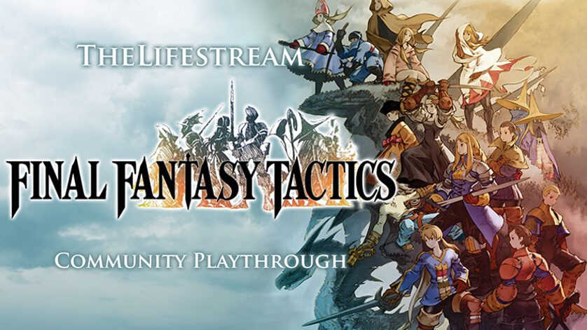 Play Final Fantasy Tactics with The Lifestream!