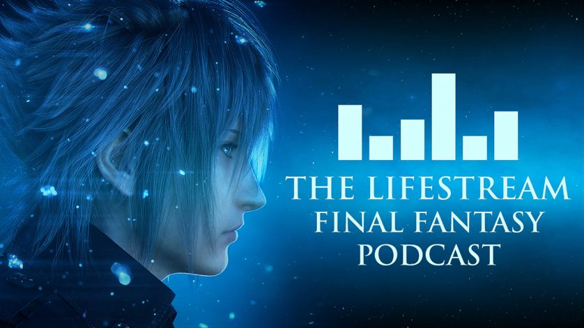 The Lifestream Final Fantasy Podcast – Episode 23