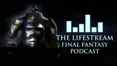 The Lifestream Final Fantasy Podcast – Episode 24