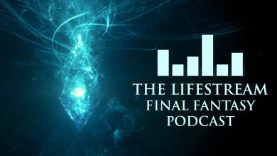 The Lifestream Final Fantasy Podcast – Episode 25